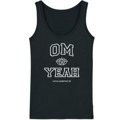Damen Yoga Tank Top in schwarz mit weißem Om Yeah Aufdruck.
